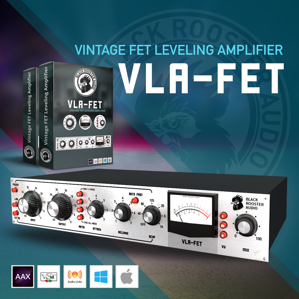 Black Rooster Audio releases the VLA-FET - Gearslutz